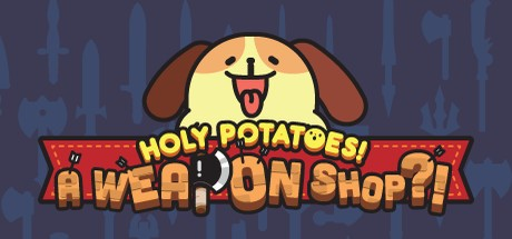 Holy Potatoes! A Weapon Shop.jpg